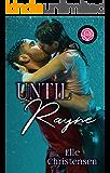Until Rayne: Happily Ever Alpha World