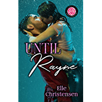 Until Rayne: Happily Ever Alpha World (English Edition)