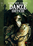 Danze Eretiche - Volume 1: Horror Experience