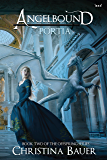 Portia (Angelbound Offspring Book 2)