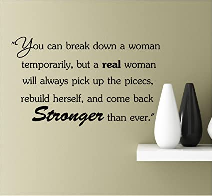Amazon.com: You can break down a woman temporarily, but a ...