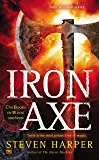 Iron Axe (The Books Of Blood And Iron Book 1)