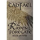 The Raven in the Foregate (The Chronicles of Brother Cadfael Book 12)