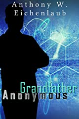 Grandfather Anonymous Kindle Edition