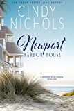 Newport Harbor House (The Newport Beach Series Book 1)