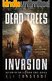 Invasion: An Underground Apocalypse Series (Dead Trees Book 1)