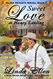 Sweet Love at Honey Landing: A Mail Order Bride Story - with a Twist! (Maple Heights Series Book 1)
