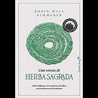 Una trenza de hierba sagrada (Ensayo)