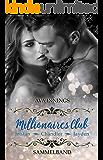 Millionaires Club – Sammelband – Tristan – Chandler – Jayden: Sammelband inkl. 75 Seiten mit Bonusszenen (German Edition)