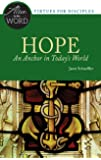 Hope, An Anchor in Today's World (Alive in the Word)