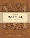 The Neal A Maxwell Quote Book, Illustrated Edition