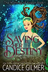 Saving Her Destiny: A Mythical Fairy Shifter Story (The Mythicals Book 1) Kindle Edition