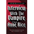 Interview with the Vampire (The Vampire Chronicles, Book 1)