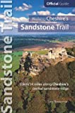 Walking Cheshire's Sandstone Trail : Official Guide - 34 miles along Cheshire's central sandstone ridge