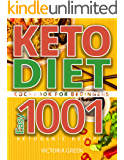 Keto Diet Cookbook for Beginners – Easy 1001 Ketogenic Recipes: The Big Ketosis Cookbook for Keto cook
