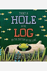 There's a Hole in the Log on the Bottom of the Lake Kindle Edition