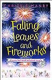 Falling Leaves and Fireworks: a funny, feel-good autumnal enovella: (A Proper Family eNovella)
