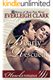 Bearly Rescued: A Howls Romance (The Mates of Bear Paw River Book 3)