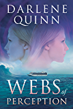 Webs of Perception: Book 6 of the Webs Series