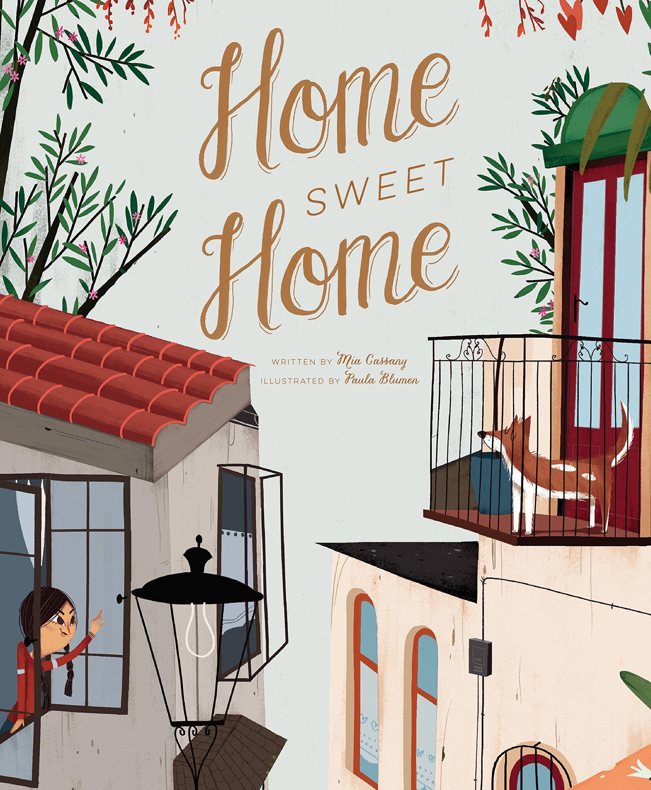 Home Sweet Home Cassany Mia Blumen Paula 9781786031136 Amazon Com Books