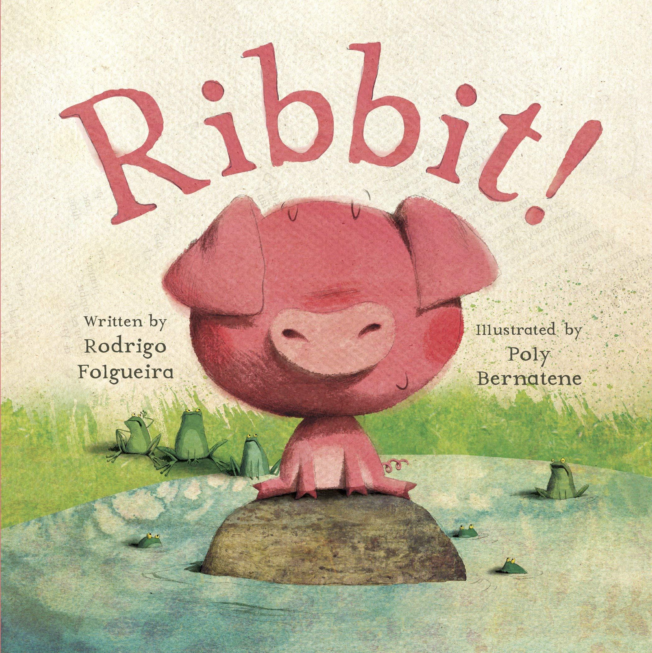 Ribbit!: Folgueira, Rodrigo, Bernatene, Poly: 9780553537215: Amazon.com:  Books