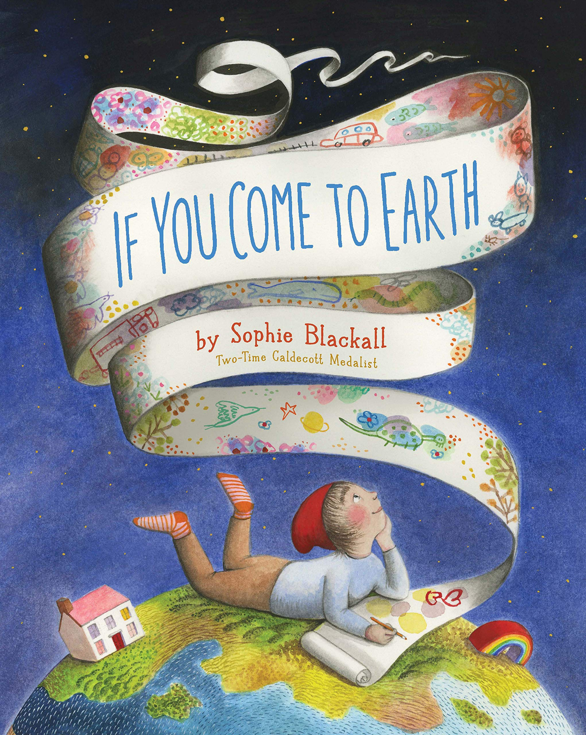 If You Come to Earth: Blackall, Sophie: 9781452137797: Amazon.com: Books