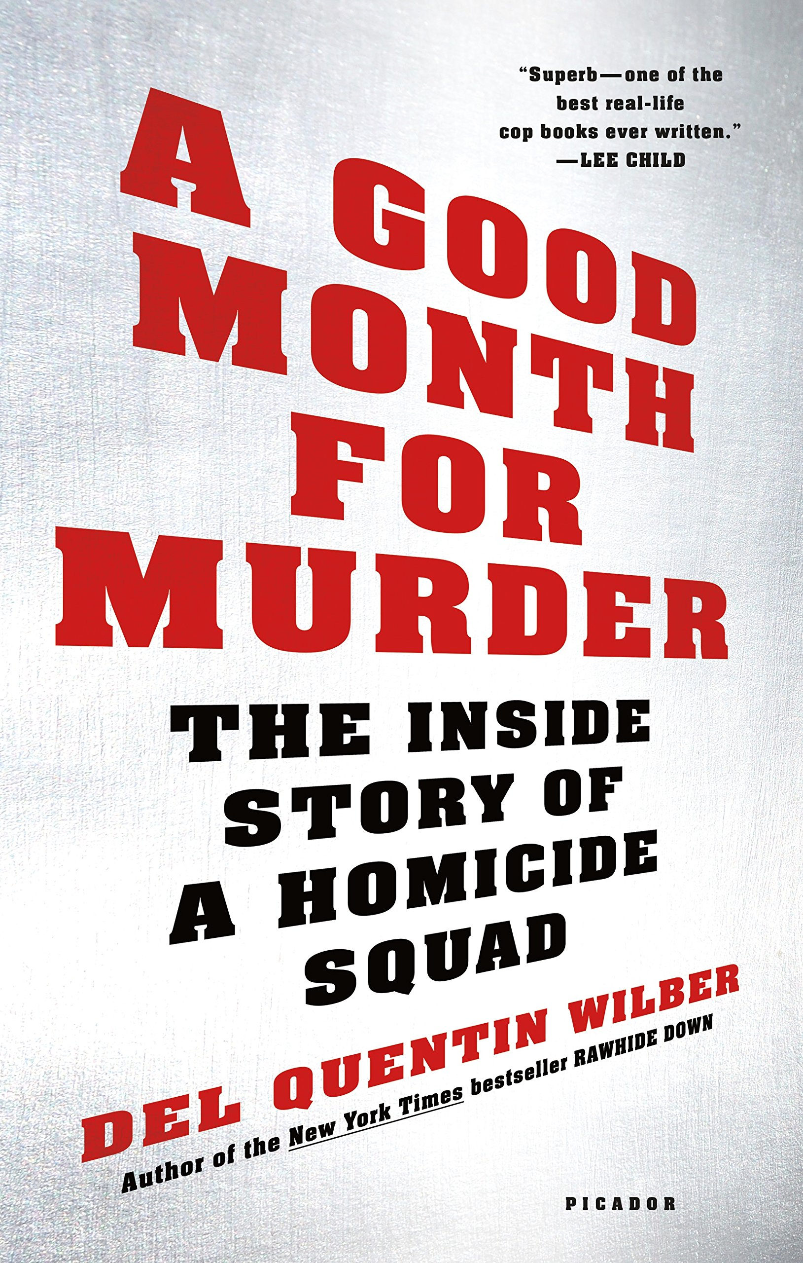A Good Month for Murder: The Inside Story of a Homicide Squad pdf