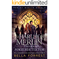 Harley Merlin 7: Harley Merlin und der Magierdetektor (Harley Merlin Serie)