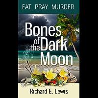 Bones of the Dark Moon