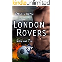 London Rovers: Cathy und Tim