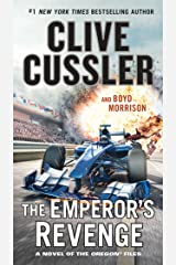 The Emperor's Revenge (The Oregon Files Book 11) Kindle Edition