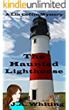 The Haunted Lighthouse (A Lin Coffin Mystery Book 6)