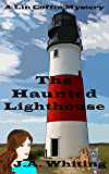 The Haunted Lighthouse (A Lin Coffin Mystery Book 6) (English Edition)