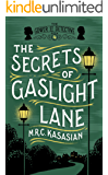 The Secrets of Gaslight Lane (The Gower Street Detective Series Book 4)