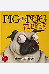 Pig the Fibber Hardcover