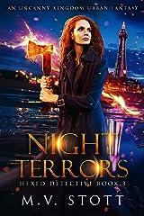 Night Terrors: An Uncanny Kingdom Urban Fantasy (Hexed Detective Book 3) Kindle Edition
