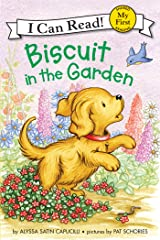 Biscuit in the Garden (My First I Can Read) Kindle Edition
