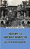 History of Ancient Babylon