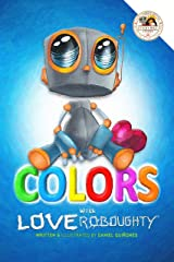 Love Roboughty Colors! Kindle Edition