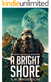 A Bright Shore: The Eden Chronicles-Book One