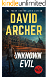 Unknown Evil (Noah Wolf Book 12)