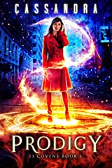 Prodigy: A 13 Covens Magical World Adventure (YA) Kindle Edition