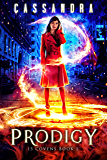 Prodigy: A 13 Covens Magical World Adventure (YA)