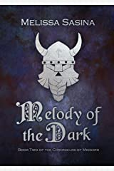 Melody of the Dark (The Chronicles of Midgard Book 2) Kindle Edition