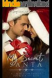 My Secret Santa: A Sexy Bad Boy Holiday Novel (The Parker's 12 Days of Christmas Book 3)