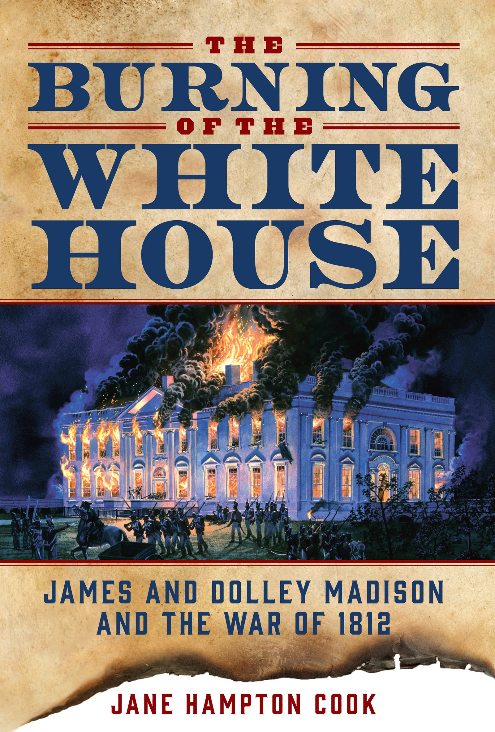 Amazon The Burning of the White House James and Dolley