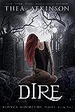 Dire (Reaper's Redemption Book 2)