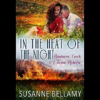 In the Heat of the Night: Bindarra Creek: A Town Reborn (Bindarra Creek A Town Reborn Book 2)
