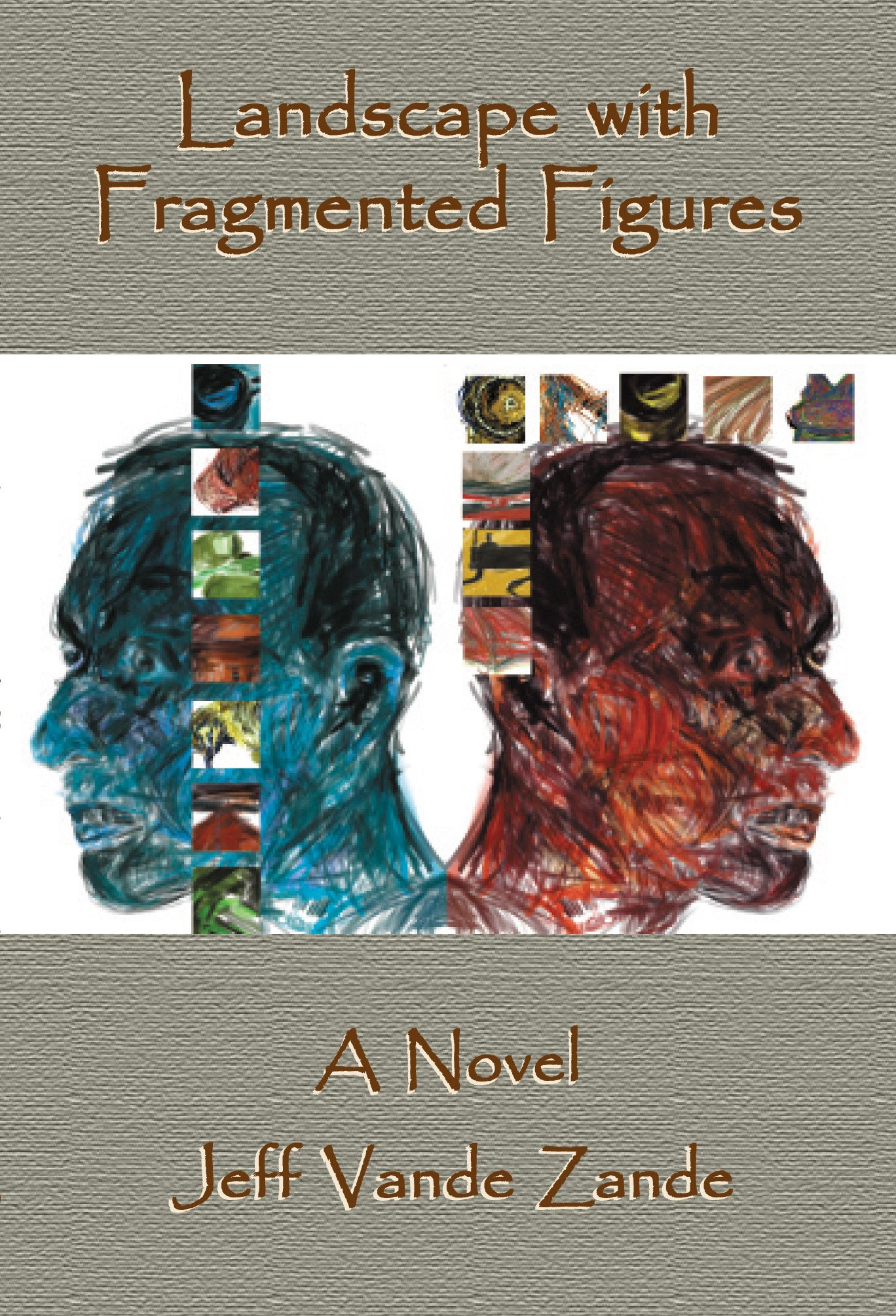 Landscape with Fragmented Figures: A Novel (Working Lives Series)
