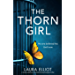 The Thorn Girl: A totally addictive and emotional psychological thriller